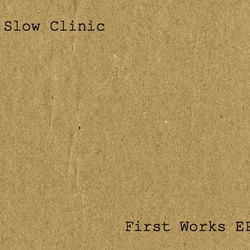 Slow Clinic - Two Doves Disappearing