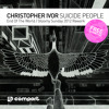 FREE DOWNLOAD! Christopher Ivor - Suicide People (End Of The World / Gloomy Sunday 2012 Rework)