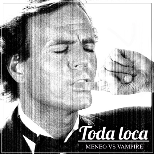 Meneo - Toda Loca
