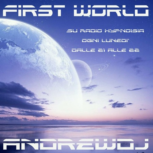 "ANDREW DJ and special guest MARYNUS REVERT present ""FIRST WORLD"" episode 88"