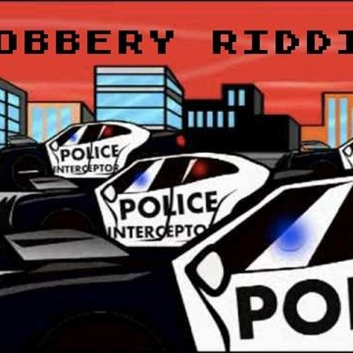 Robbery Riddim