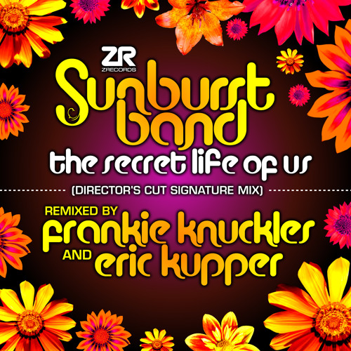 The Sunburst Band - The Secret Life of Us (Frankie Knuckles & Eric Kupper's Director's Cut Mix)