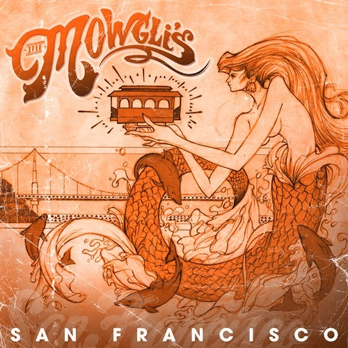 The Mowgli's - San Francisco (Pumpkin Remix)