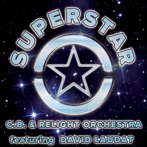 """SUPERSTAR"" (Acapella ft. David Laudat 126bpm) - C.B. & Relight Orchestra"