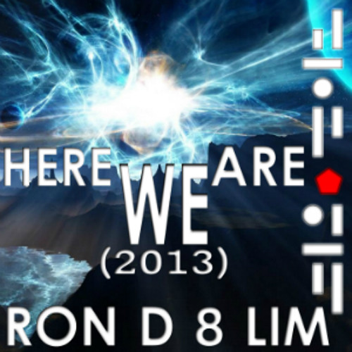 Here We Are (D 8 Mix)