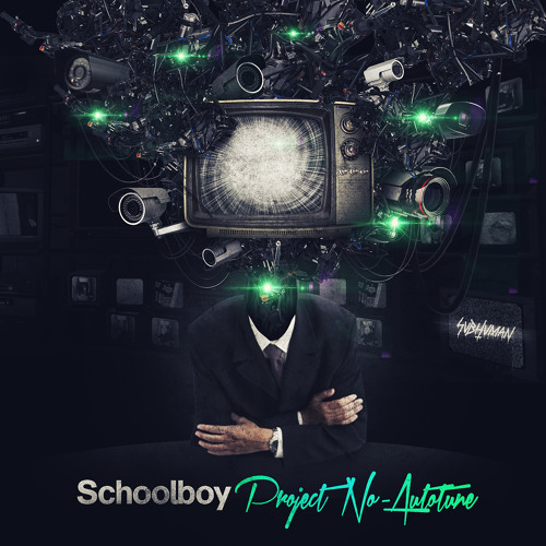Schoolboy - Project No-Autotune (SUBHUMAN 027)