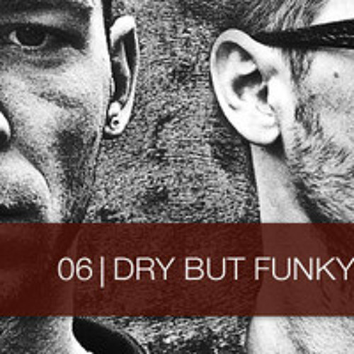 Siteholder Podcast 06   Dry But Funky
