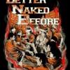 Better naked before - AKHIRNYA mp3