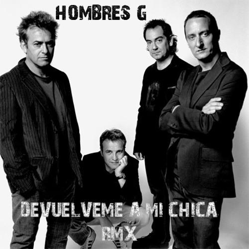 [172 BPM] HOMBRES G - DEVUELVEME A MI CHICA [MENDO]