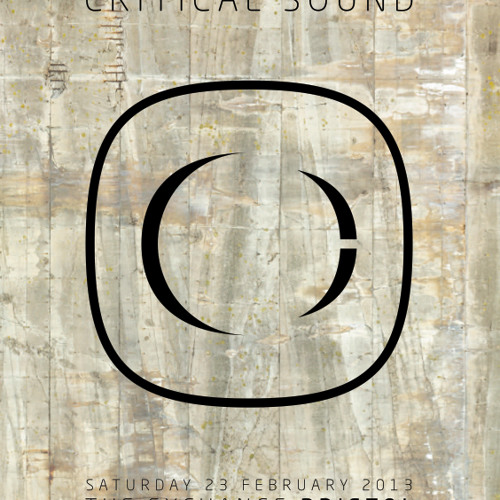 Critical Sound | Bristol | 23.02.13 | Kasra | Promo Mix