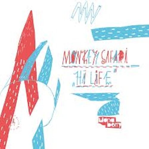 Monkey Safari - Hi Life (Cheeky Bold Cover)