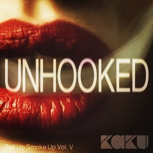 ROLL UP SMOKE UP VOL. V [UNHOOKED]