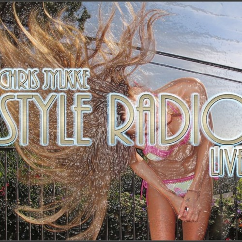 Chris Jylkke - Style Radio FM [LIVE REC]