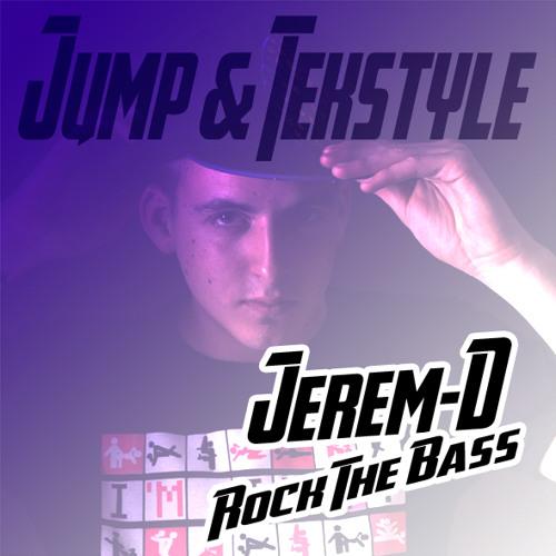 Jerem-D - Rock The Bass  #1