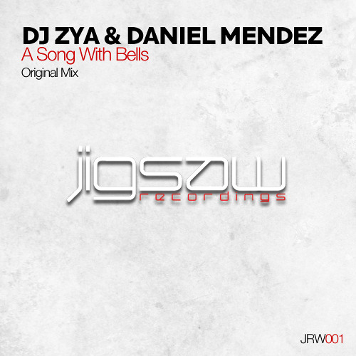 [JRW001] DJ Zya & Daniel Mendez - A Song With Bells (Original Mix)