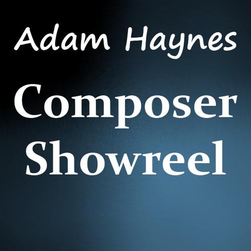 Adam Haynes - Composer Showreel 2013