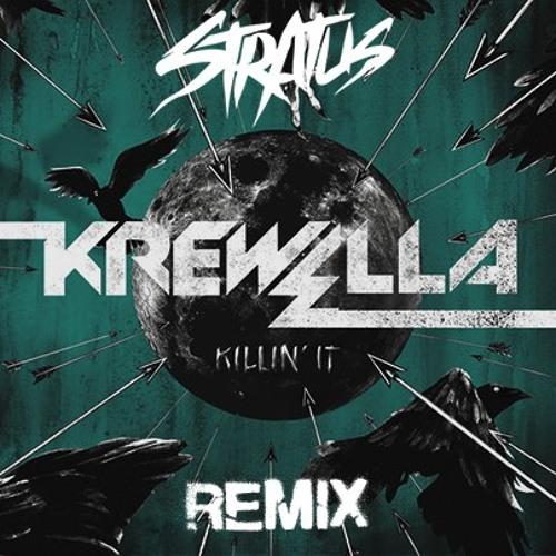 Krewella - Killin It (Stratus Remix)