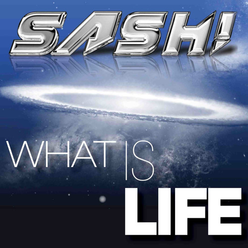 SASH! - What Is Life (Maurice Da Vido Remix)