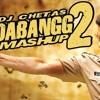 Dabangg Mashup (Full Song) - DJ Chetas