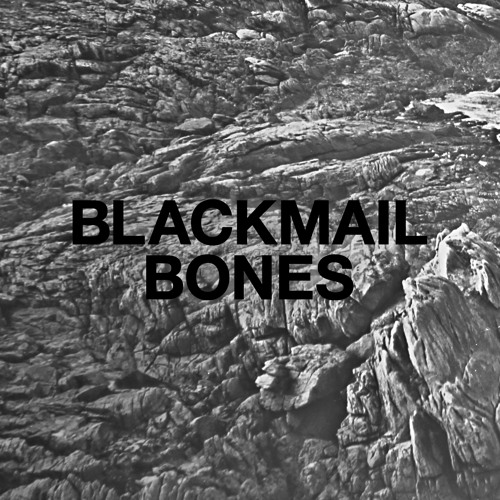 BLACKMAIL_Bones [Digital / cd]