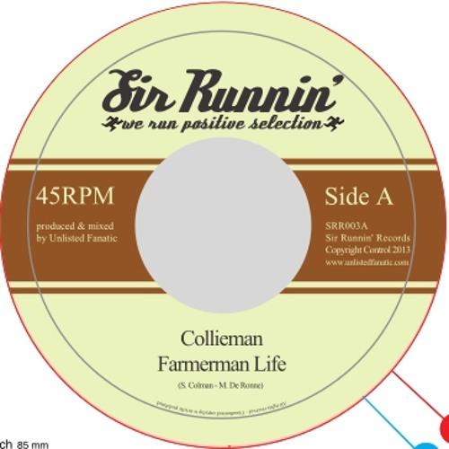 SRR003 A: Collieman - Farmerman Life / B: Farmerman dub