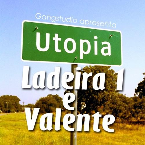 Utopia - Ladeira1 part. Valente (Prod. Kinho)