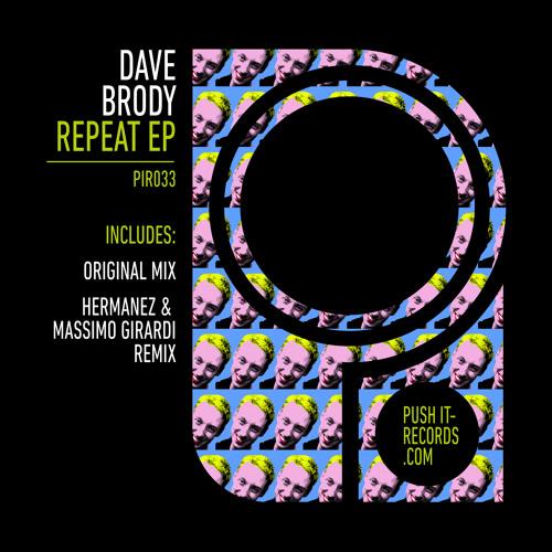 Dave Brody - Repeat (Original Mix) - Preview