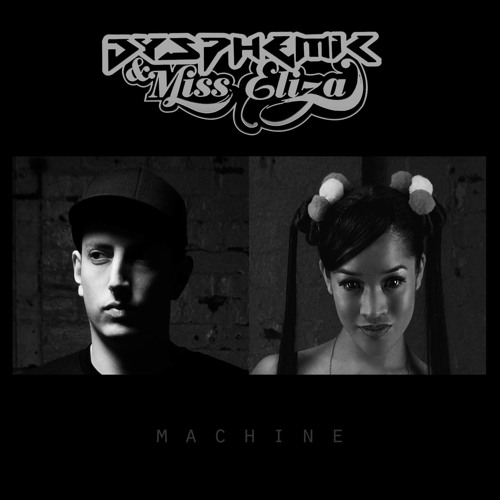 'The Machine' // Dysphemic & Miss Eliza // Free Download