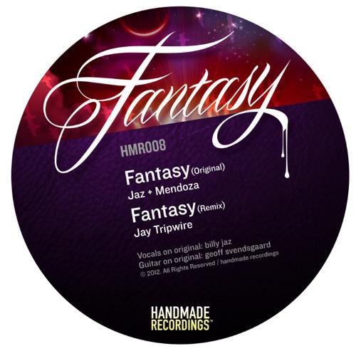 Jaz + Mendoza - Fantasy (Handmade Recordings)