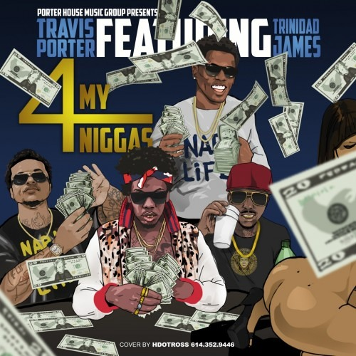 4 My Niggas Feat. Trinidad James