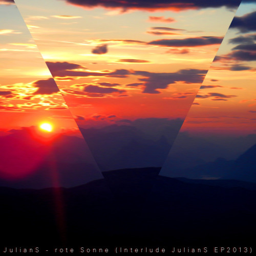 JulianS - rote Sonne (Interlude JulianS EP2013)