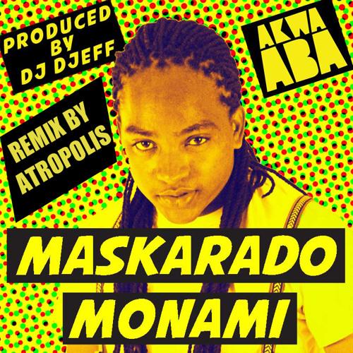 Maskarado- Monami (Atropolis Remix)