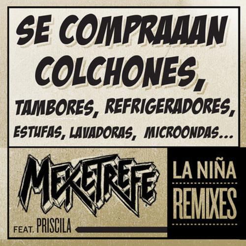 Meketrefe- La Niña ft. Priscila (Atropolis Remix)