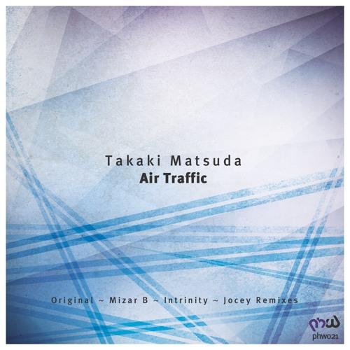 Takaki Matsuda - Air Traffic (Intrinity Remix) [PHW 021]