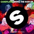 Bring The Rain by Candyland ft. Lexi Forché