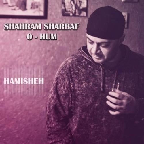 O-Hum - Hamisheh