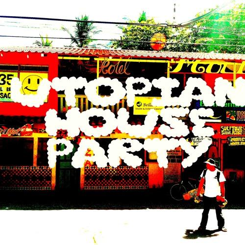 Utopian House Party (Prod. Hakan Mavruk)