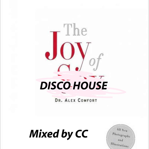 The Joy of Disco House 2013 - Mixed by CC