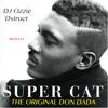 IG @DJOzzieOlivera - *SUPER CAT* the original *DON DADA* REGGAE 1992