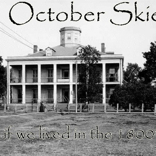 October skies intro