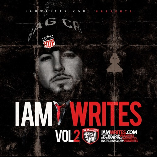 Writes - @IamWRITES VOL. II - 1 Thing prod by The Entreproducers