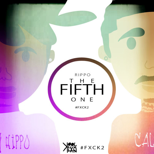 THE FIFTH ONE (RIPPO2) (PRODUCED BY KISAI THE SPOONIEST BARD)