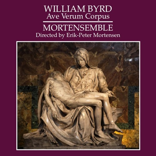 William Byrd - Ave Verum Corpus, by Mortensemble