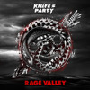 Knife Party- Rage Valley VIP