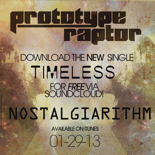 PrototypeRaptor -  Timeless