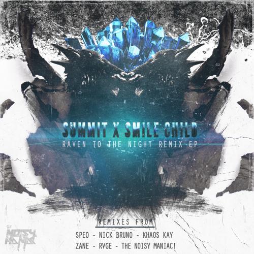 Smile Child-Raven To The Night (The Noisy Maniac Remix)