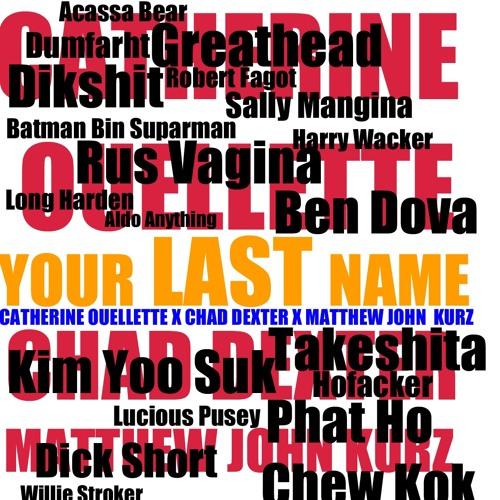 Your Last Name by Catherine Ouellette x Chad Dexter x Matthew John Kurz