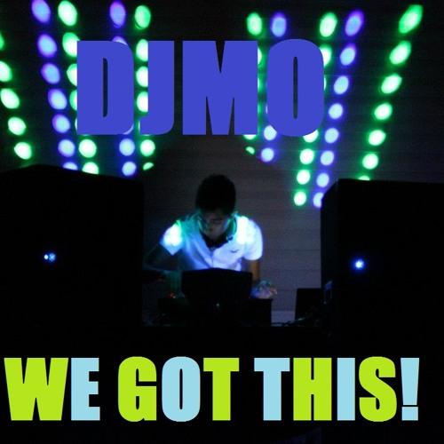 DJMO - We Got This! (Official 2012 Set)