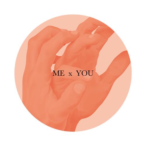 Me x You