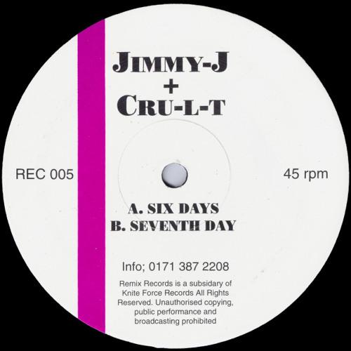 Jimmy-J + Cru-L-T - Six Days
